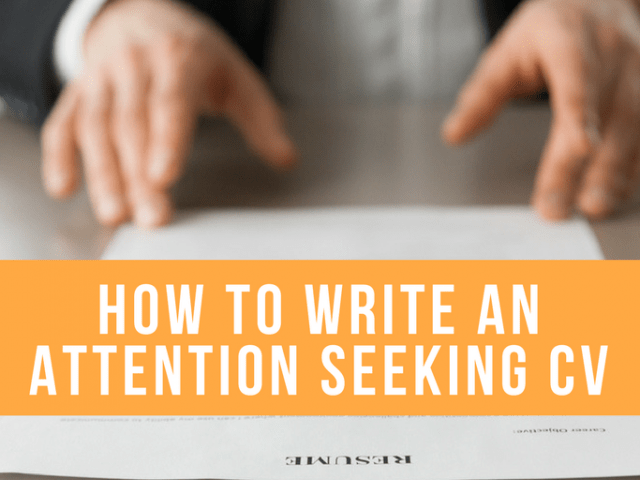 How To Write A CV (That Grabs The Attention Of Technical People)
