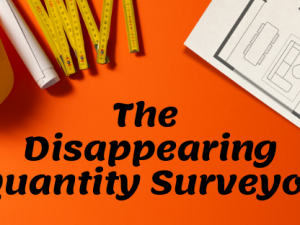 The disappearing quantity surveyor
